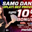 Poklon kladionice Meridian: 10% bonusa na sve uplate i 20 KM za registraciju!